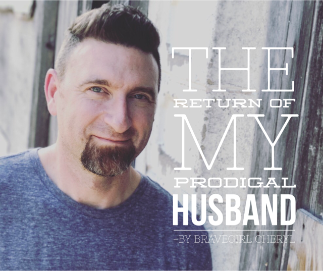 The Return of My Prodigal Husband